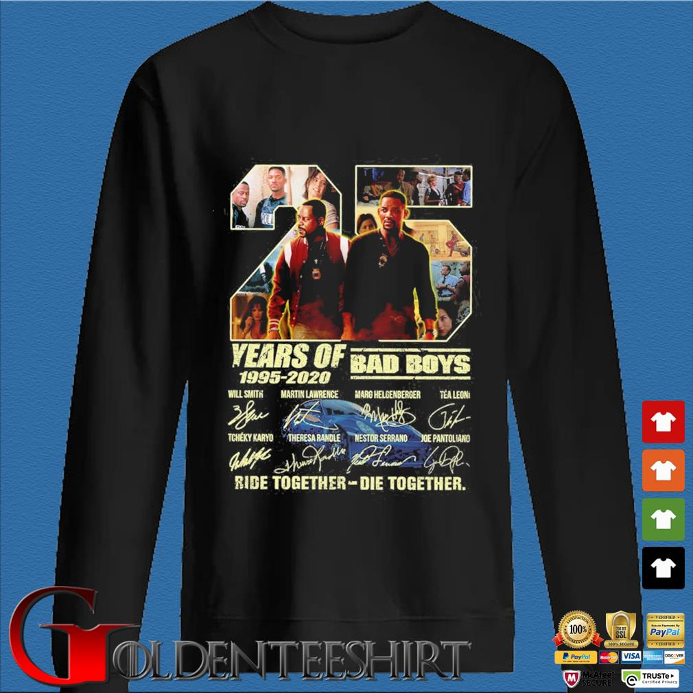 25 Years of 1995-2020 Bad Boys ride together die together signatures s Den Sweater