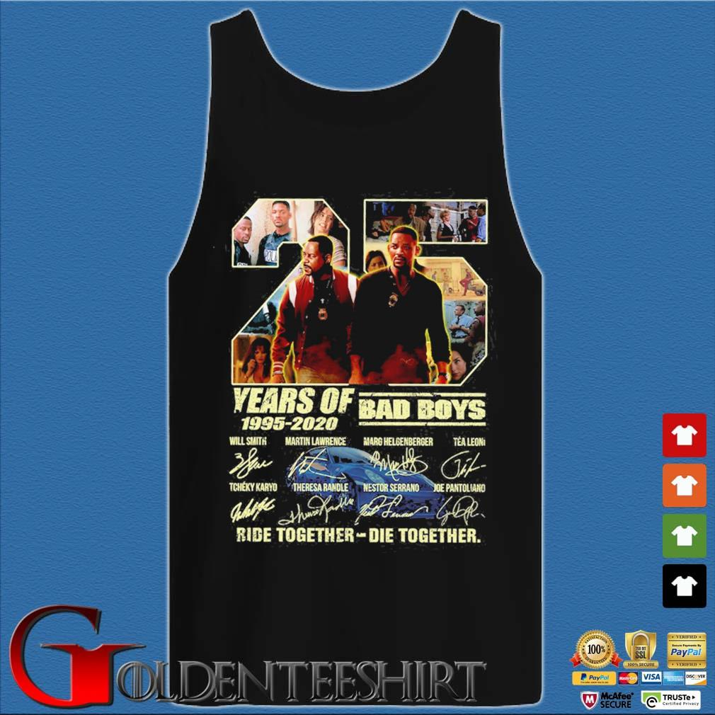 25 Years of 1995-2020 Bad Boys ride together die together signatures s Tank top den