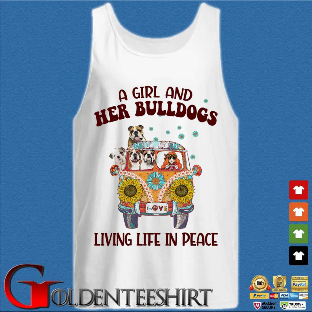 A Girl and Her Bulldogs living life in peace s Tank top trắng