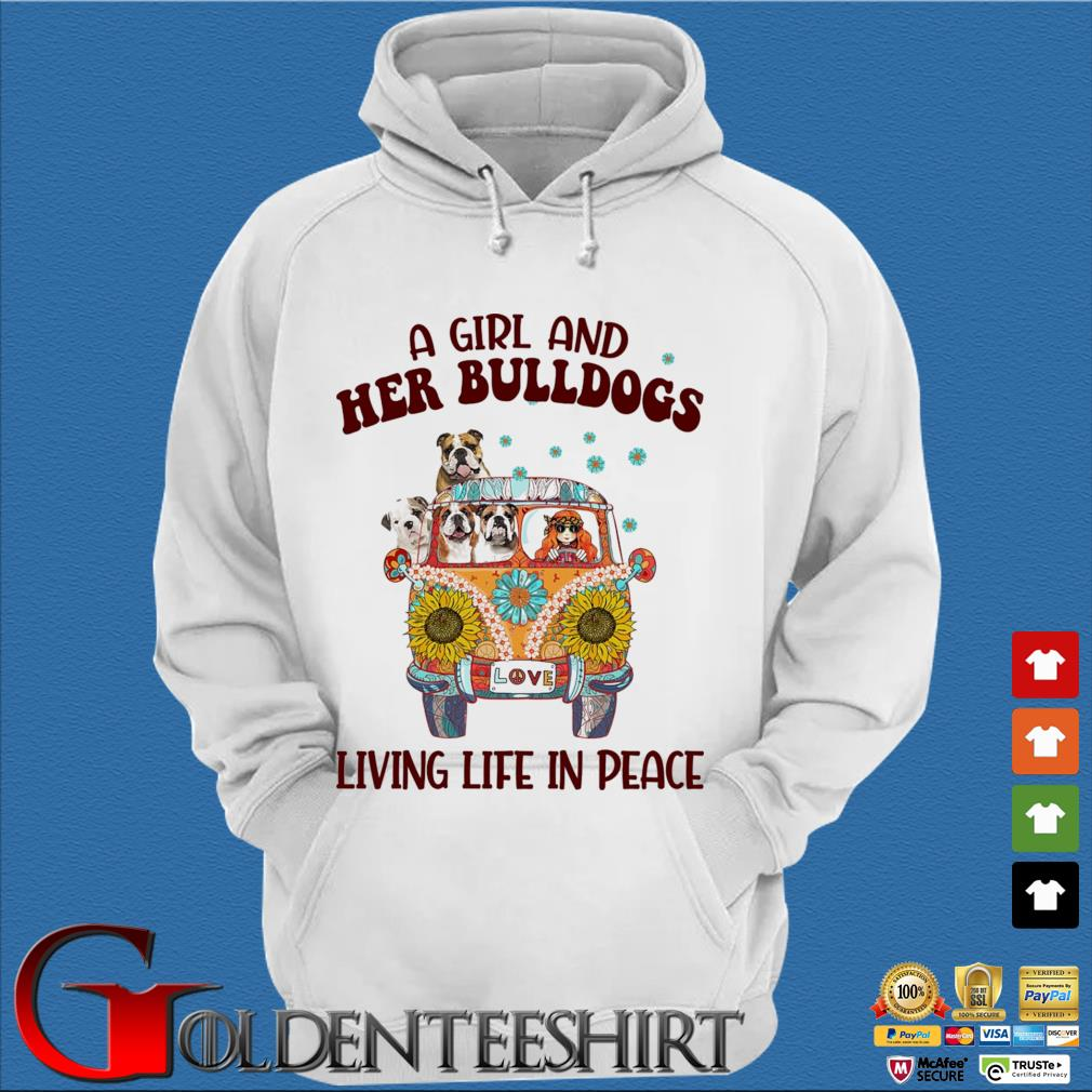 A Girl and Her Bulldogs living life in peace s Trang Hoodie