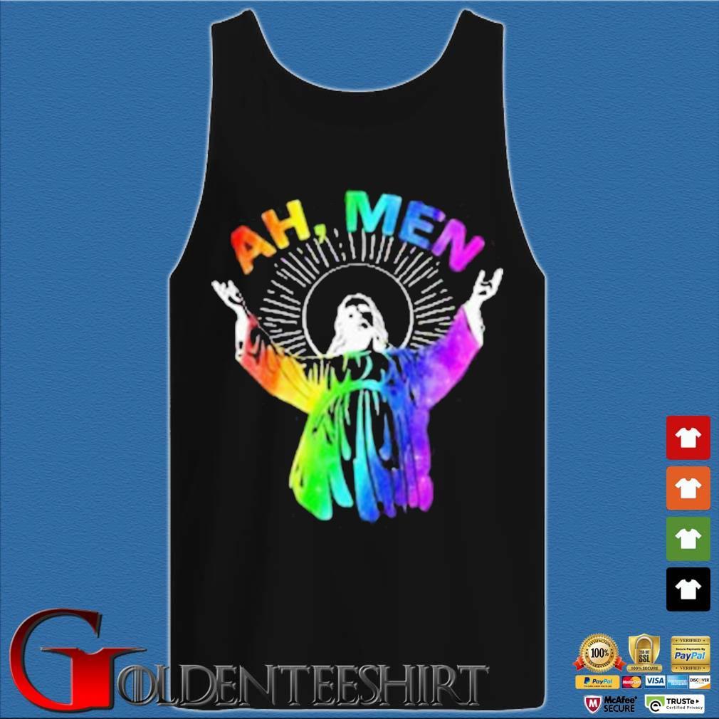 Ah Me'n Gay Pride Jesus LGBT Shirt Tank top den