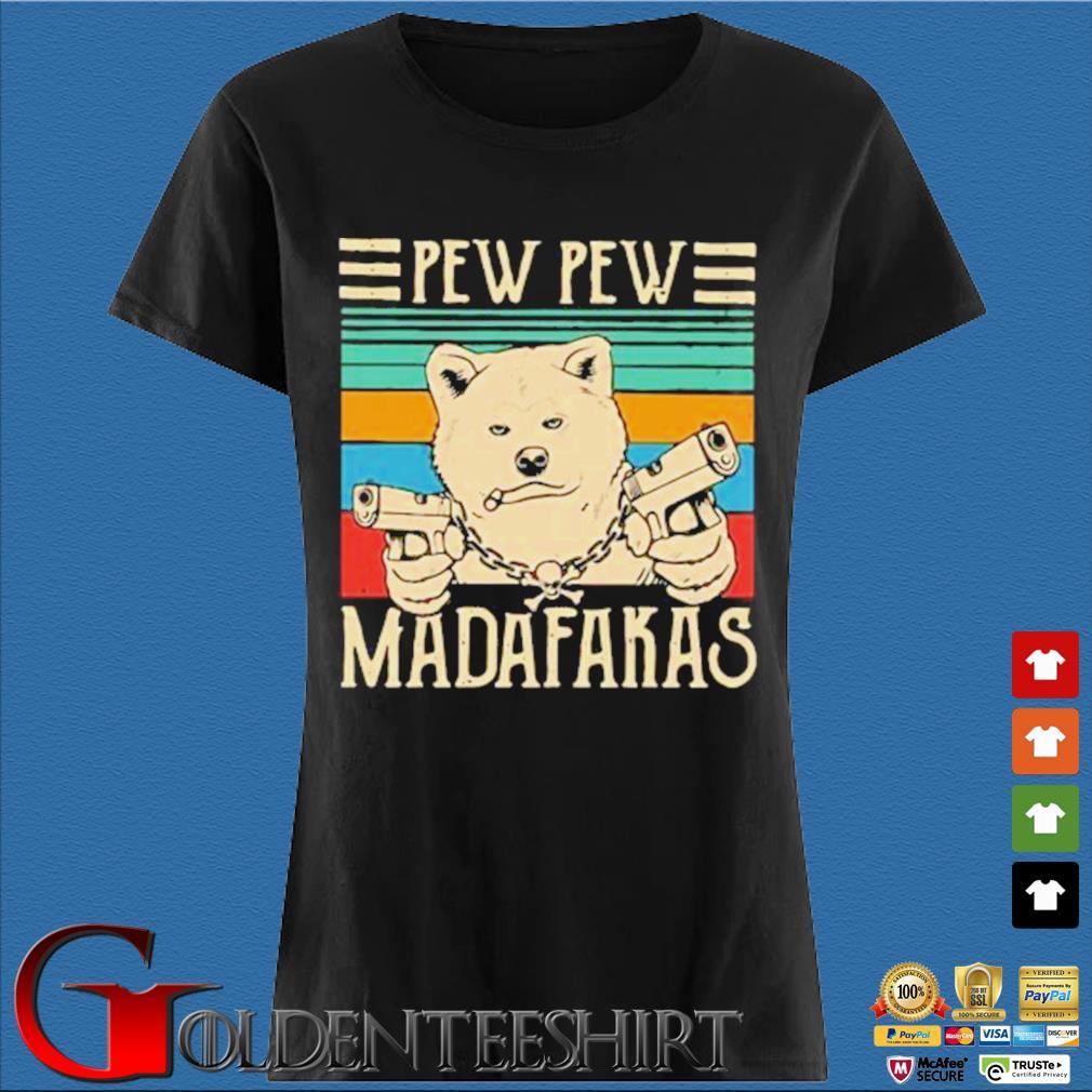 Akita Inu Pew Pew Madafakas Vintage Shirt Den Ladies