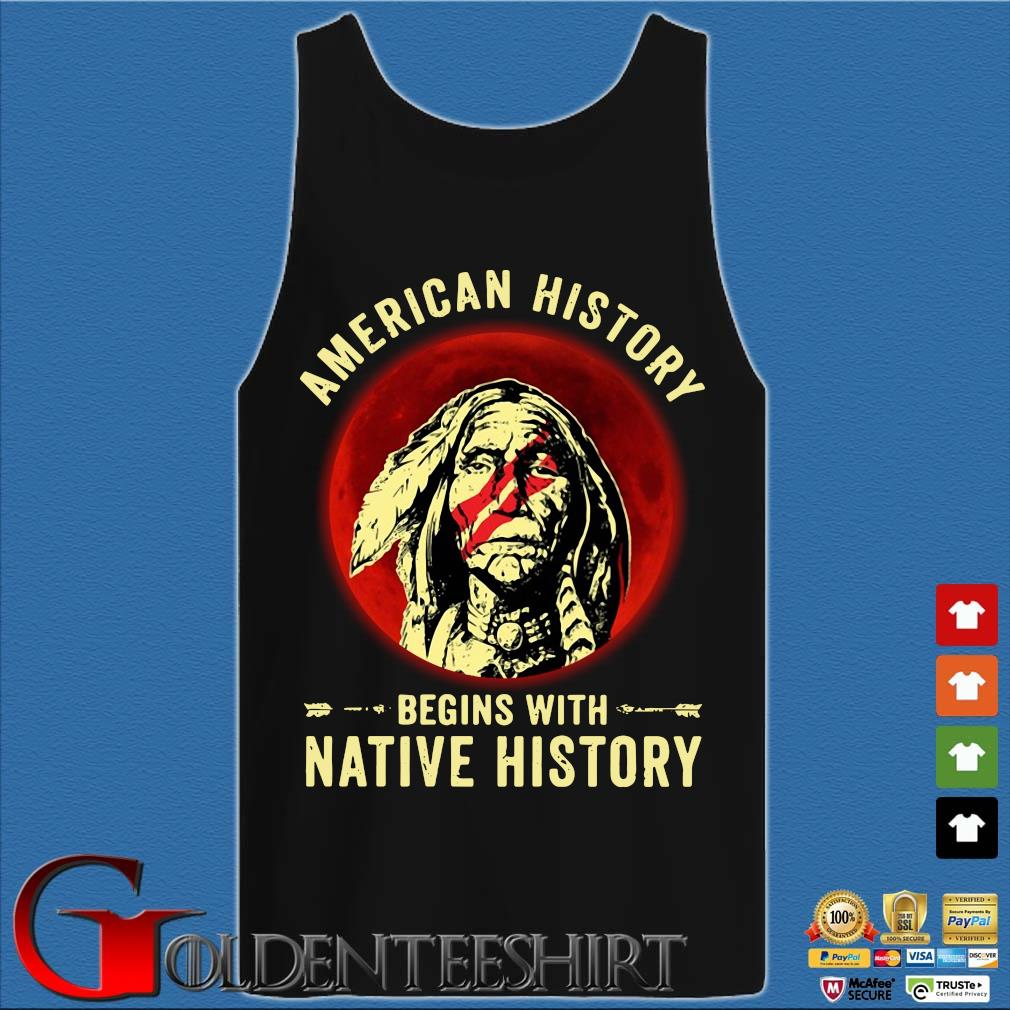 American history begins with native history moon s Tank top den