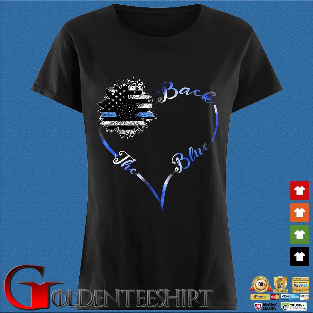 Back the blue sunflower heart American flag s Den Ladies