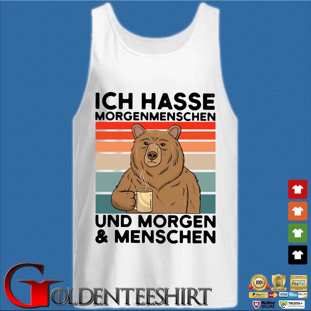 Bear drink coffee ICH hasse morgenmenschen und morgen and menschen vintage s Tank top trắng