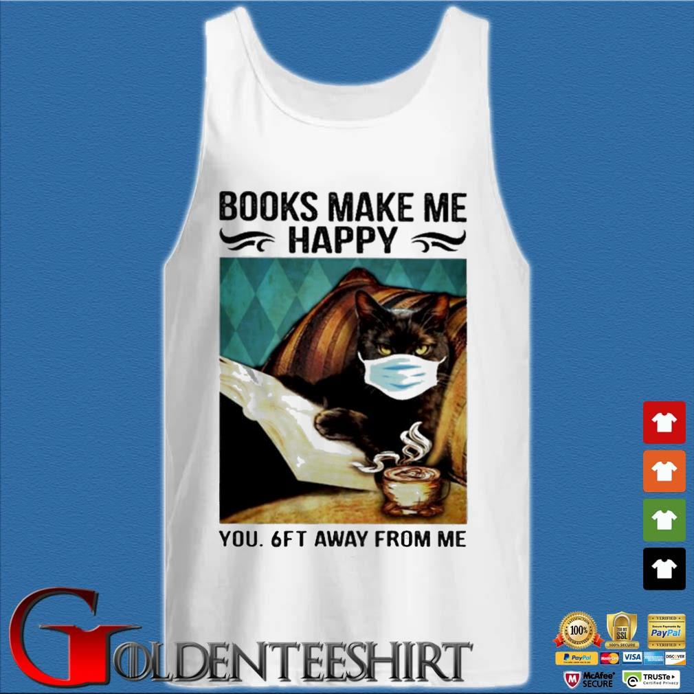 Black cat face mask books make me happy you 6ft away from me vintage s Tank top trắng