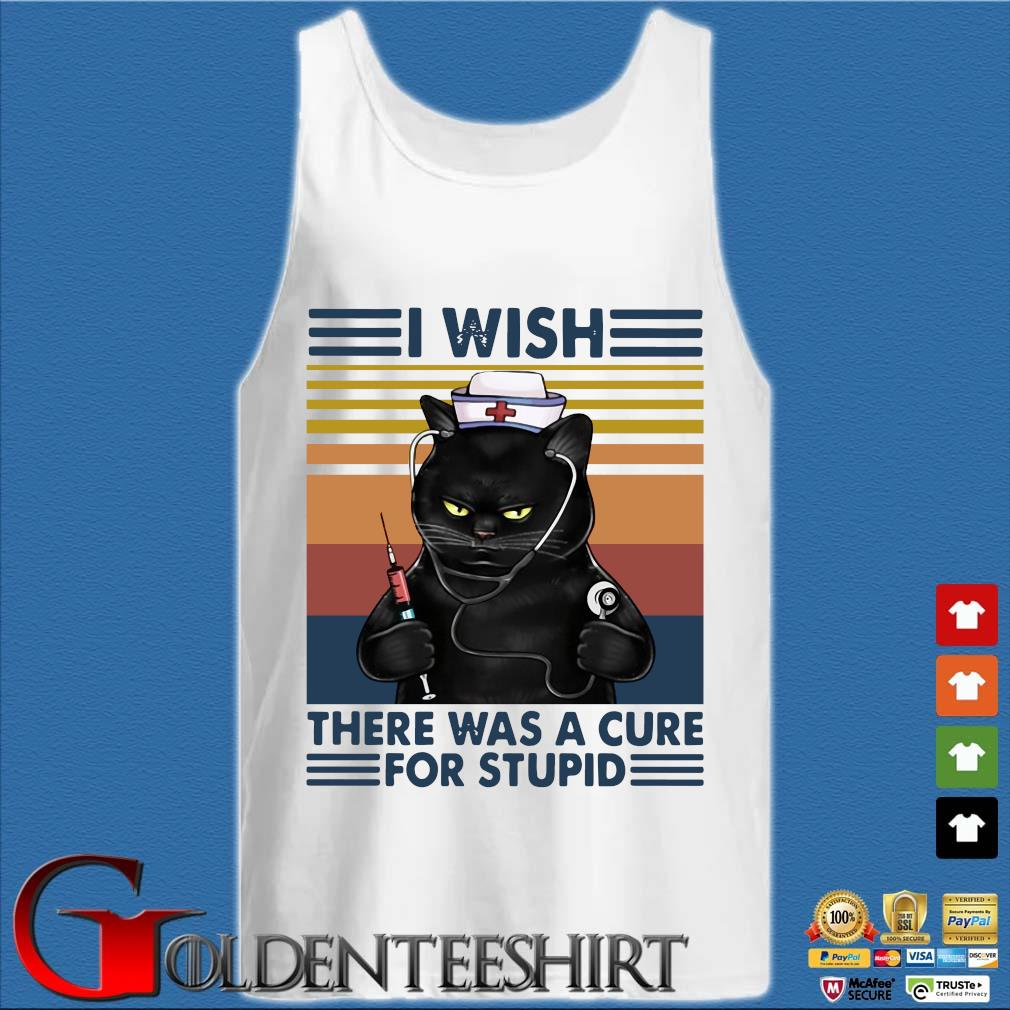 Black cat I wish there was a cure for stupid vintage s Tank top trắng