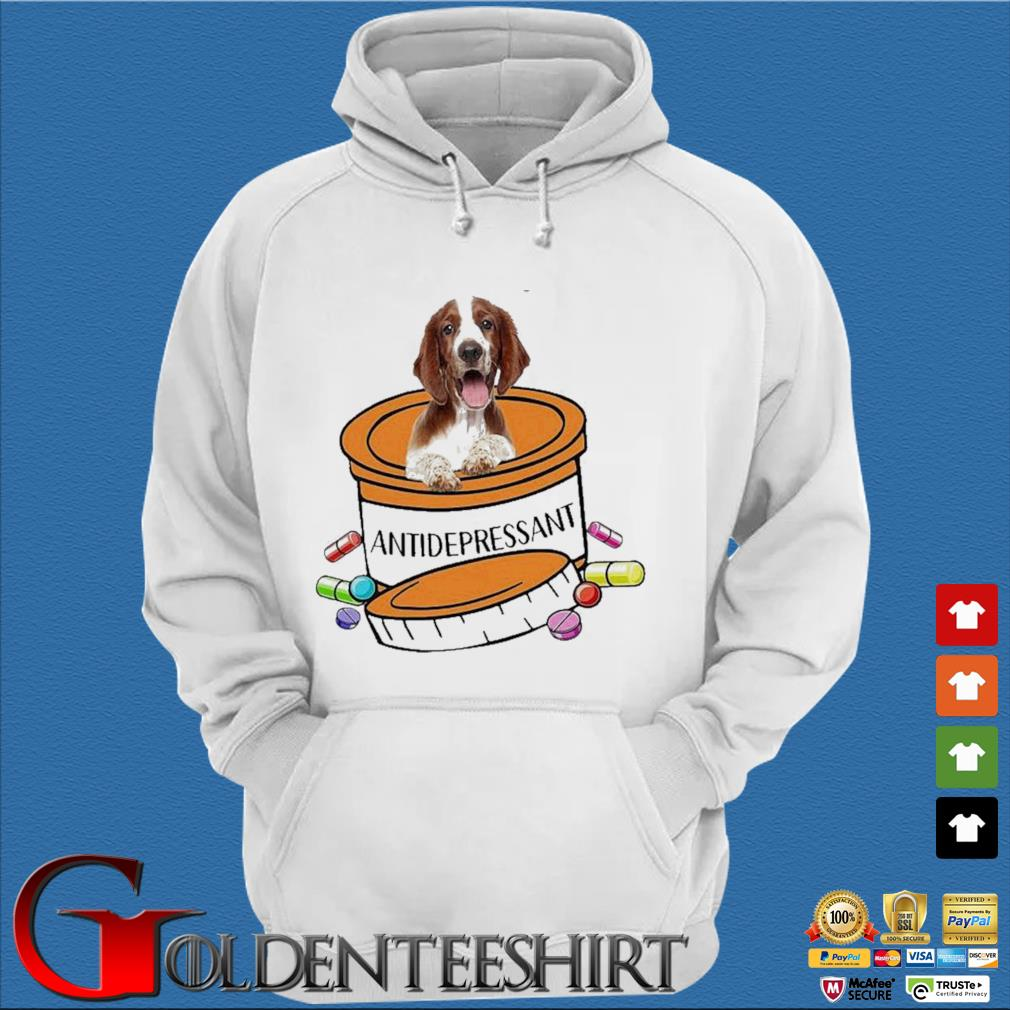 Dog Welsh Springer Spaniel Antidepressant Shirt Trang Hoodie