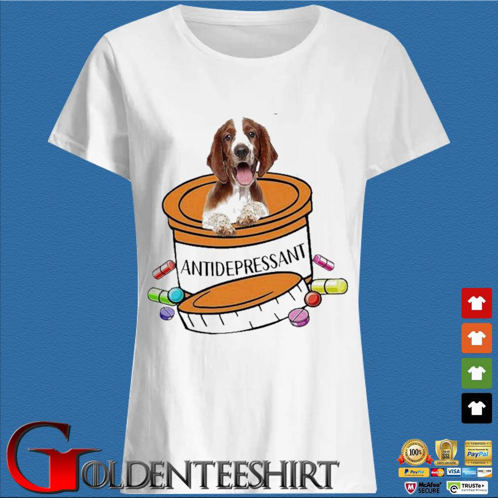 Dog Welsh Springer Spaniel Antidepressant Shirt Trang Ladies