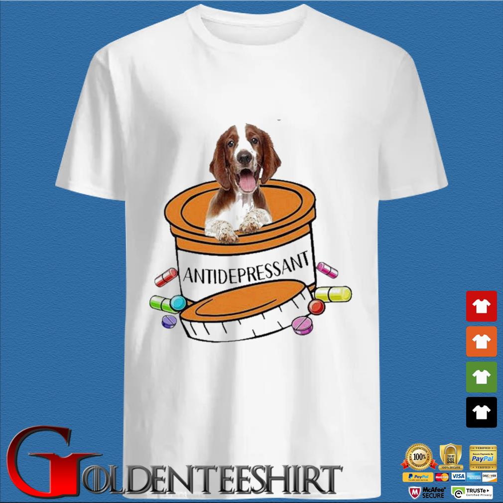 Dog Welsh Springer Spaniel Antidepressant Shirt