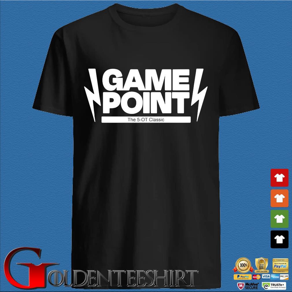 Game point the 5-OT 2020 shirt