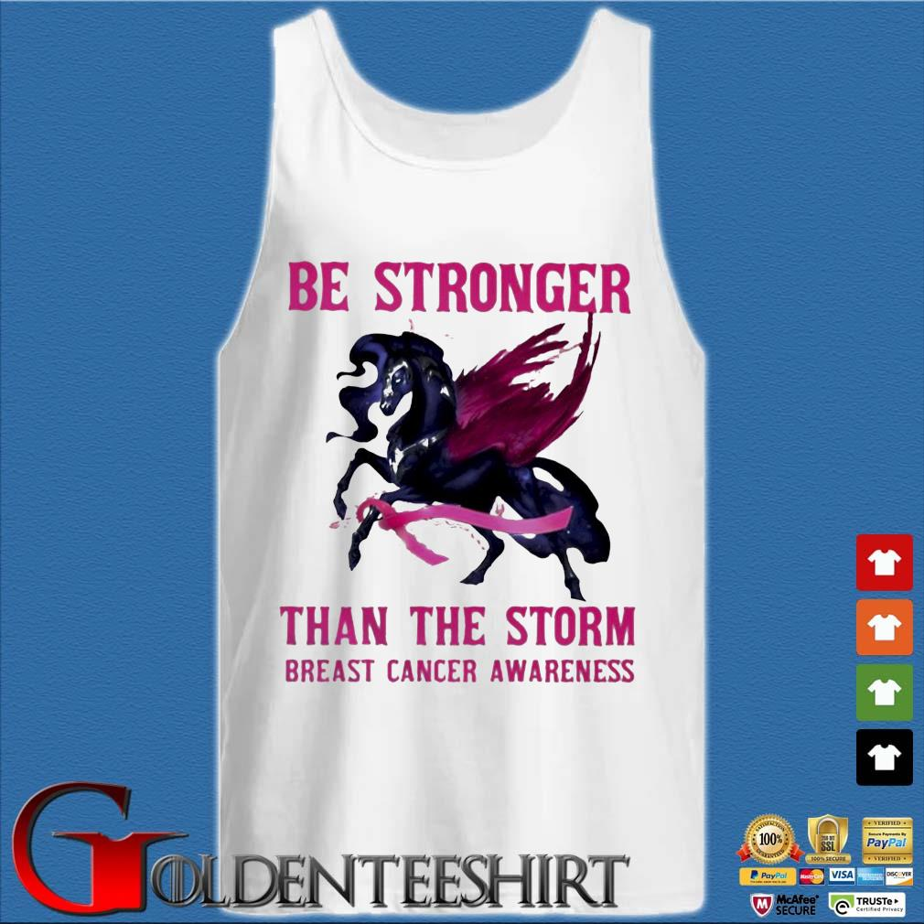 Horse be stronger than the storm breast cancer awareness s Tank top trắng