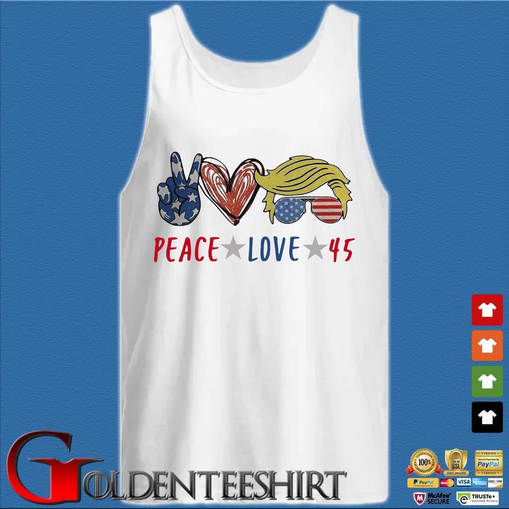 Peace love 45 Donald Trump s Tank top trắng