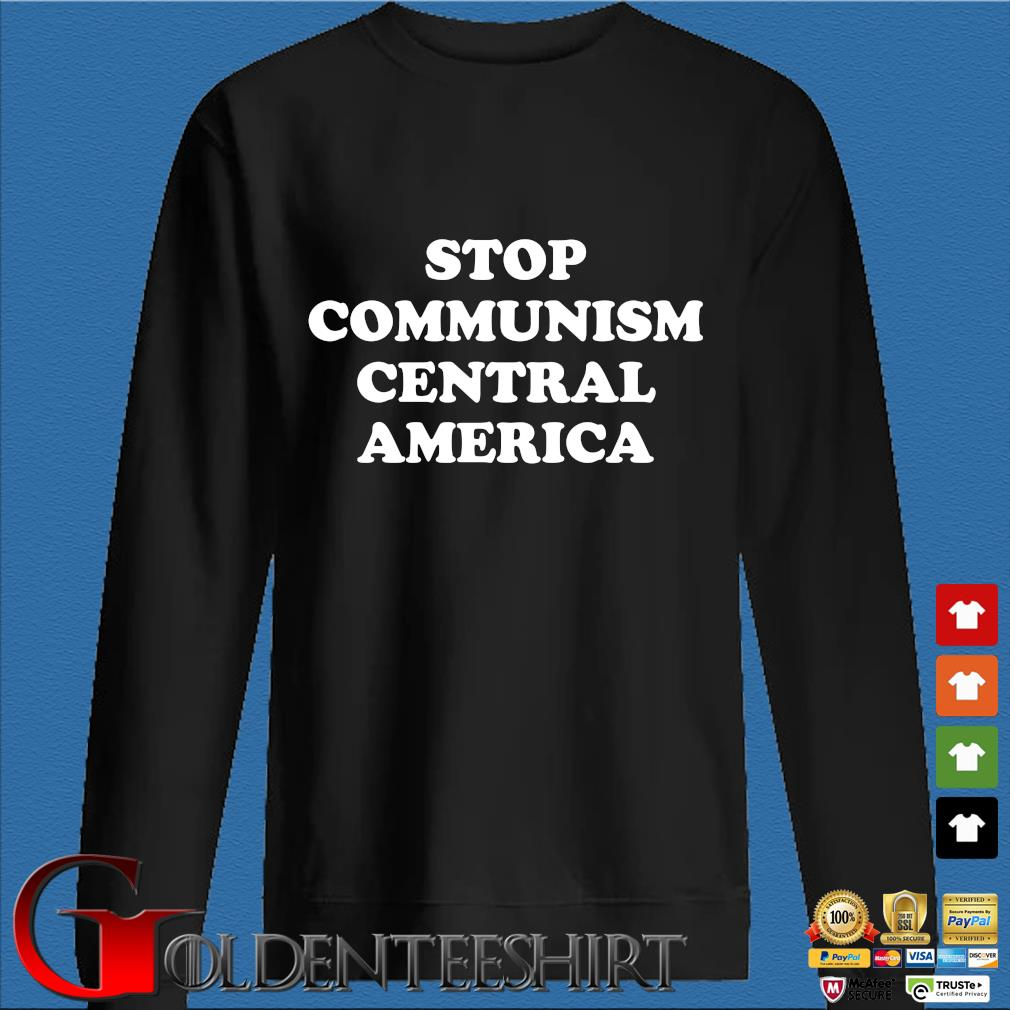 Stop communism central america s Den Sweater
