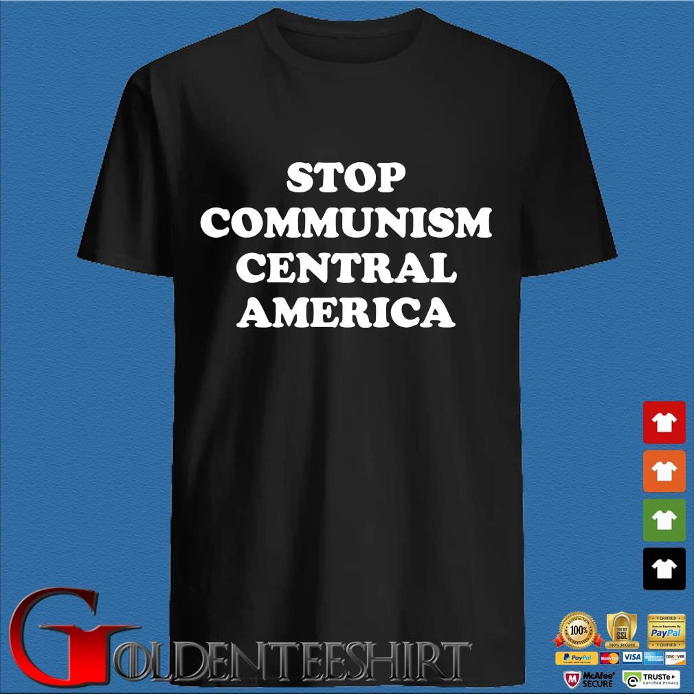Stop communism central america shirt