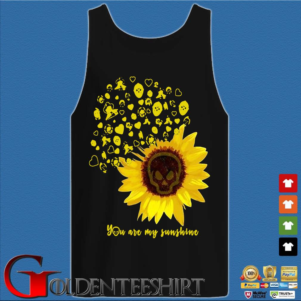 Sunflower weed you are my sunshine s Tank top den