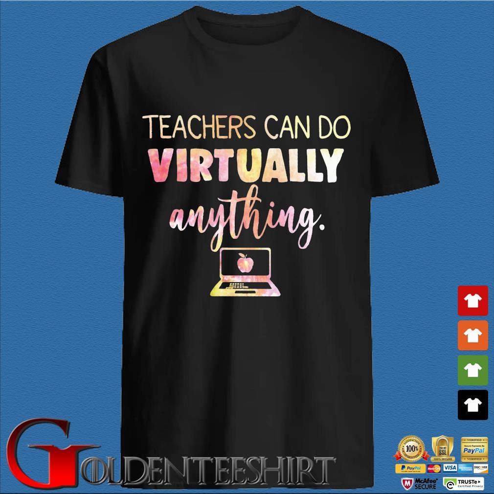 Teachers can do virtually anything computer shirt