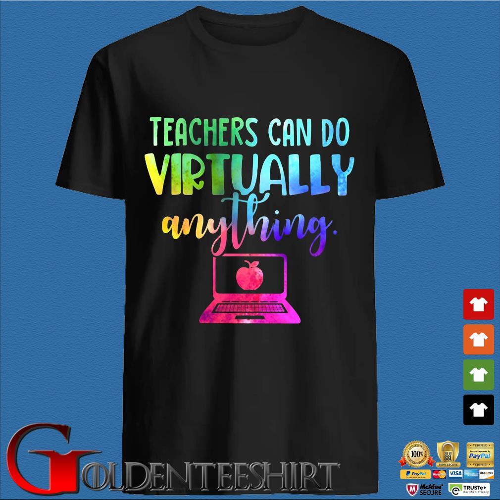 Teachers can do Virtually anything computer tee shirt