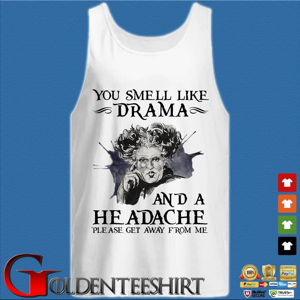 The Sanderson sister you smell like drama and a headache please get away from me s Tank top trắng