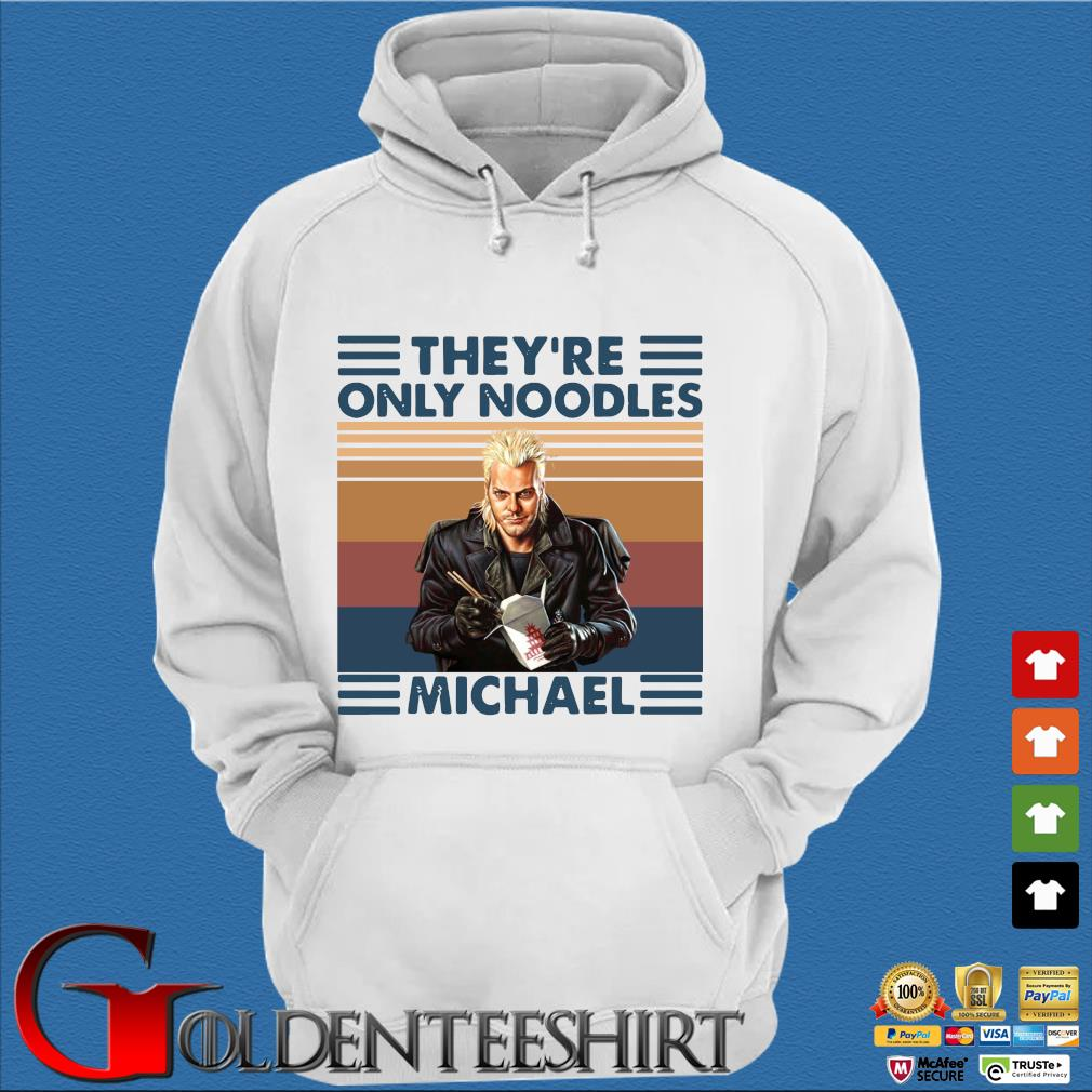 They're only noodles Michael vintage s Trang Hoodie