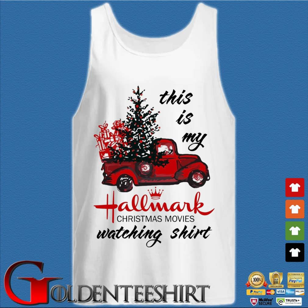 This Is My Hallmark Christmas Movies Watching Shirt Tank top trắng