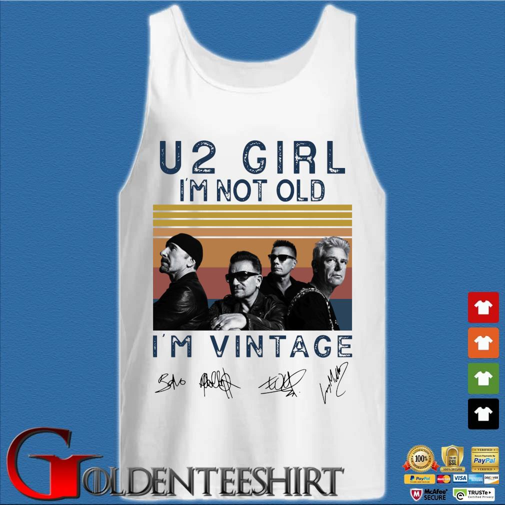 U2 girl I'm not old I'm vintage signatures s Tank top trắng