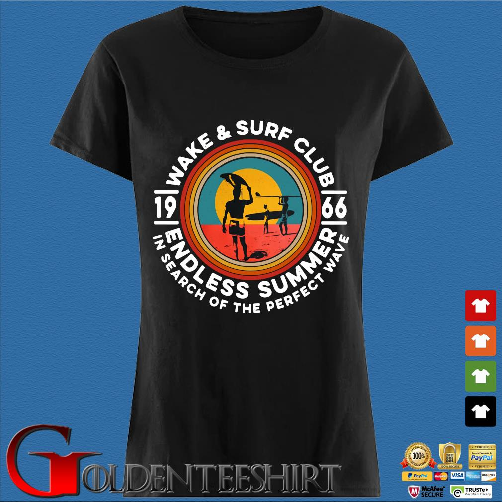 Wake and surf club 1966 endless summer in search of the perfect wave vintage tee s Den Ladies