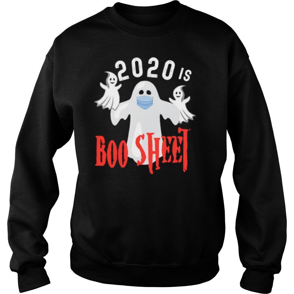 2020 Is Boo Sheet Funny Last Minute Halloween Costume shirt