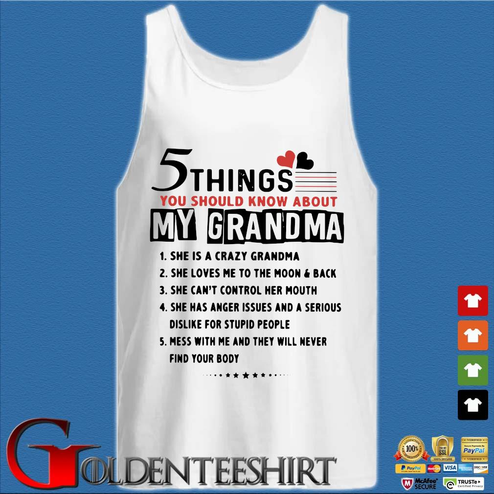 5 things you should know about my grandma s Tank top trắng