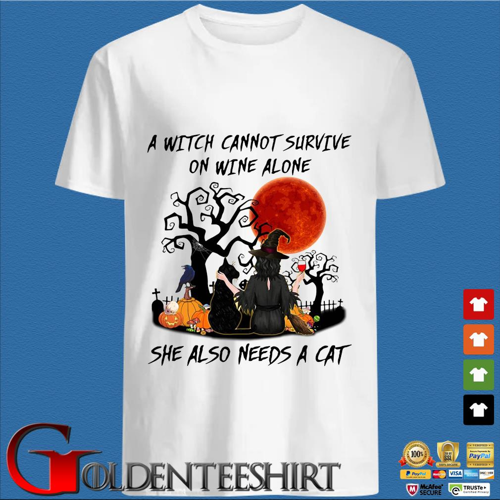 A witch cannot survive on wine alone she also needs a cat pumpkin Halloween shirt
