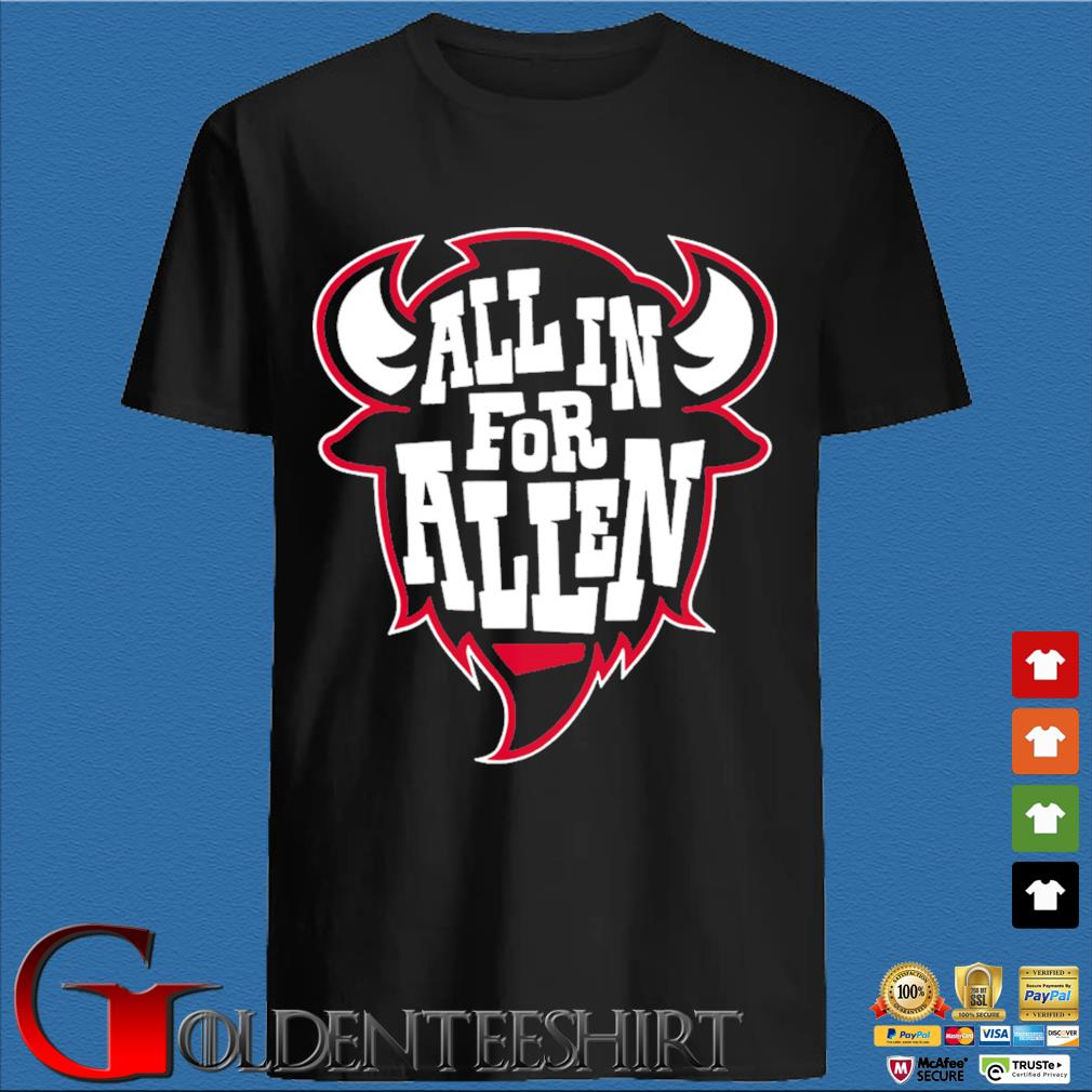 All in For Allen Buffalo Football T-Shirt