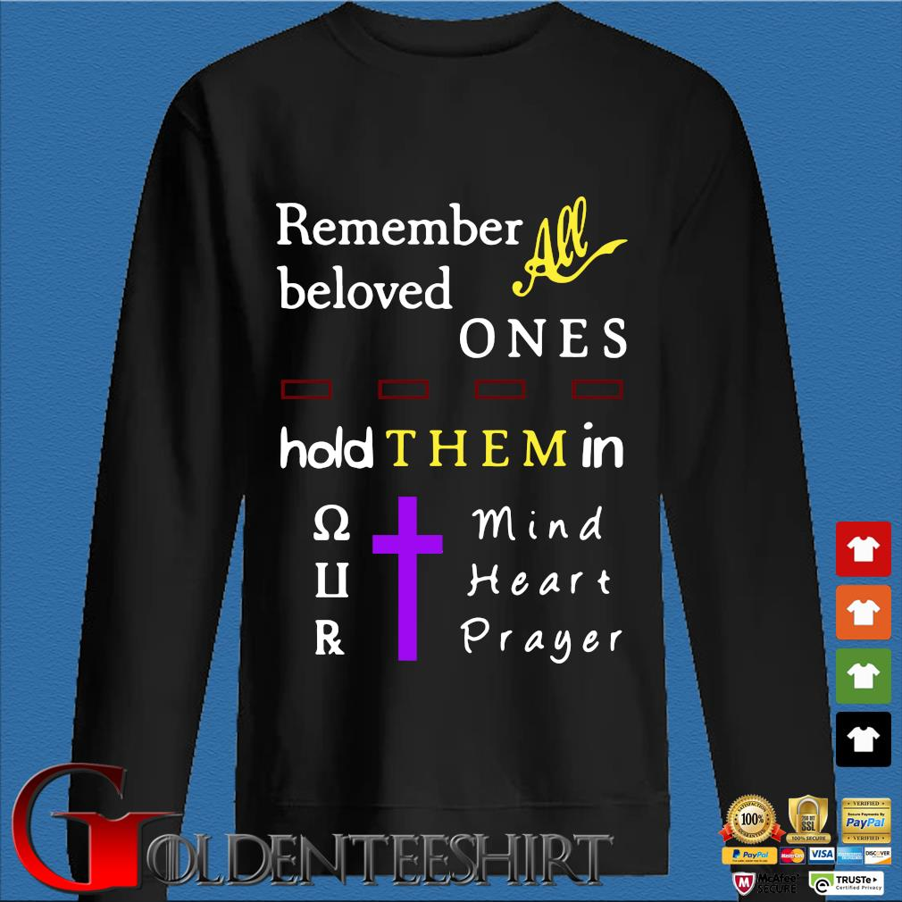 All remember beloved one hold them in s Den Sweater