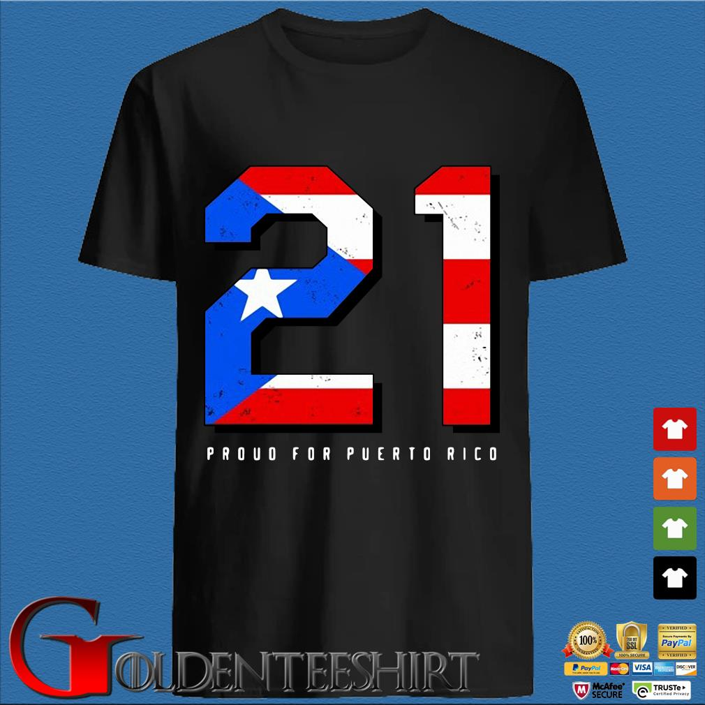 American flag 21 proud for puerto rico shirt
