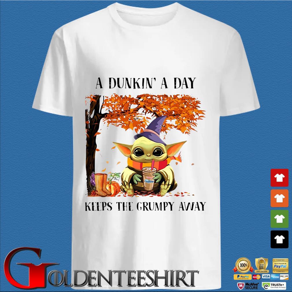 Baby Yoda a dunkin' a day keeps the grumpy away Halloween shirt