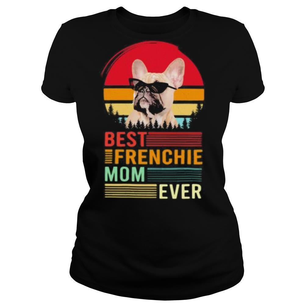 Best frenchie mom ever retro shirt
