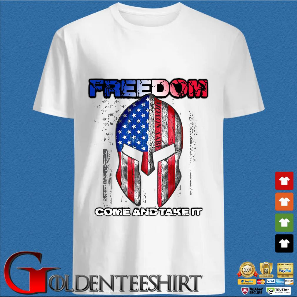 Molon Labe American flag Freedom come and take it shirt