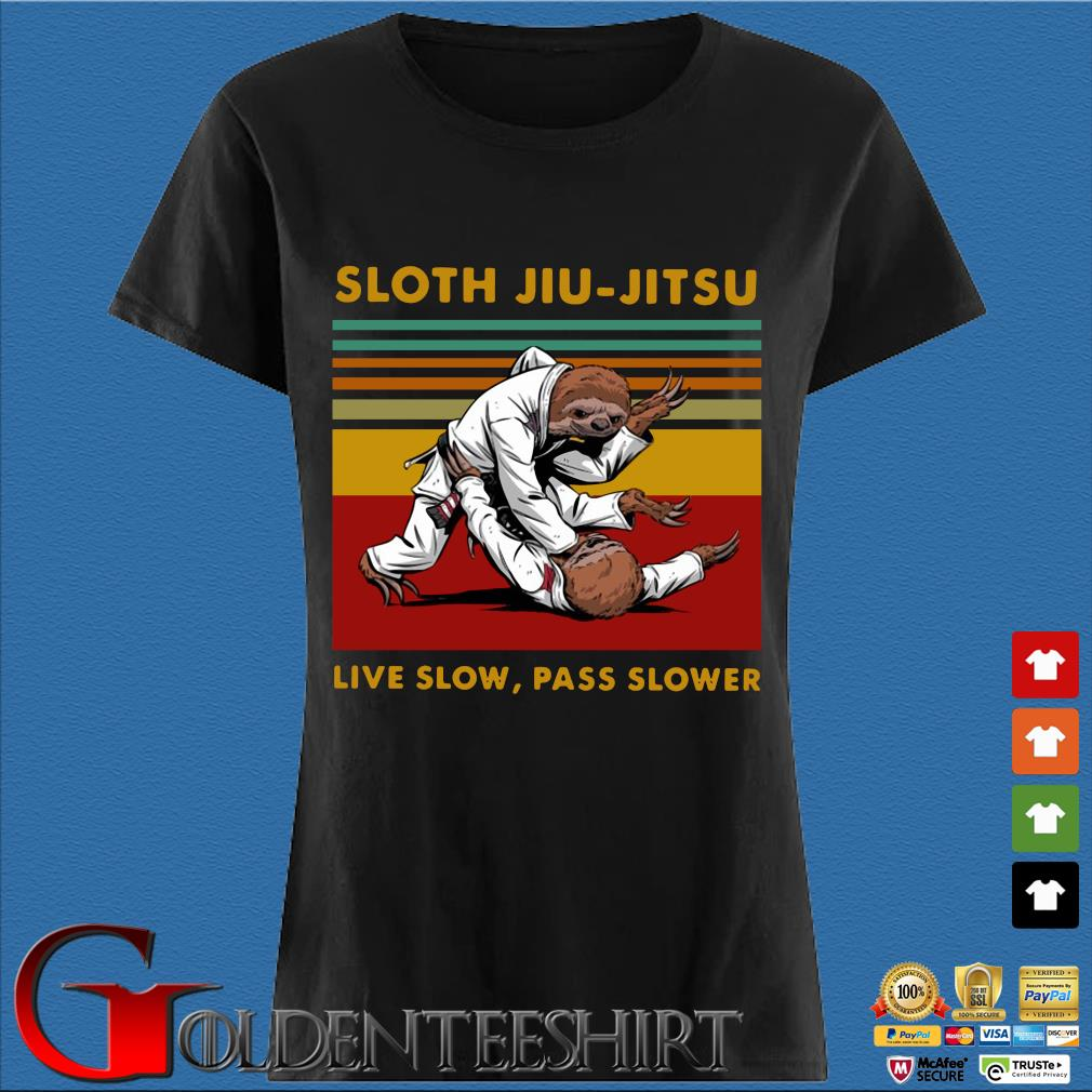 Sloth jiu-jitsu live slow pass slower vintage s Den Ladies