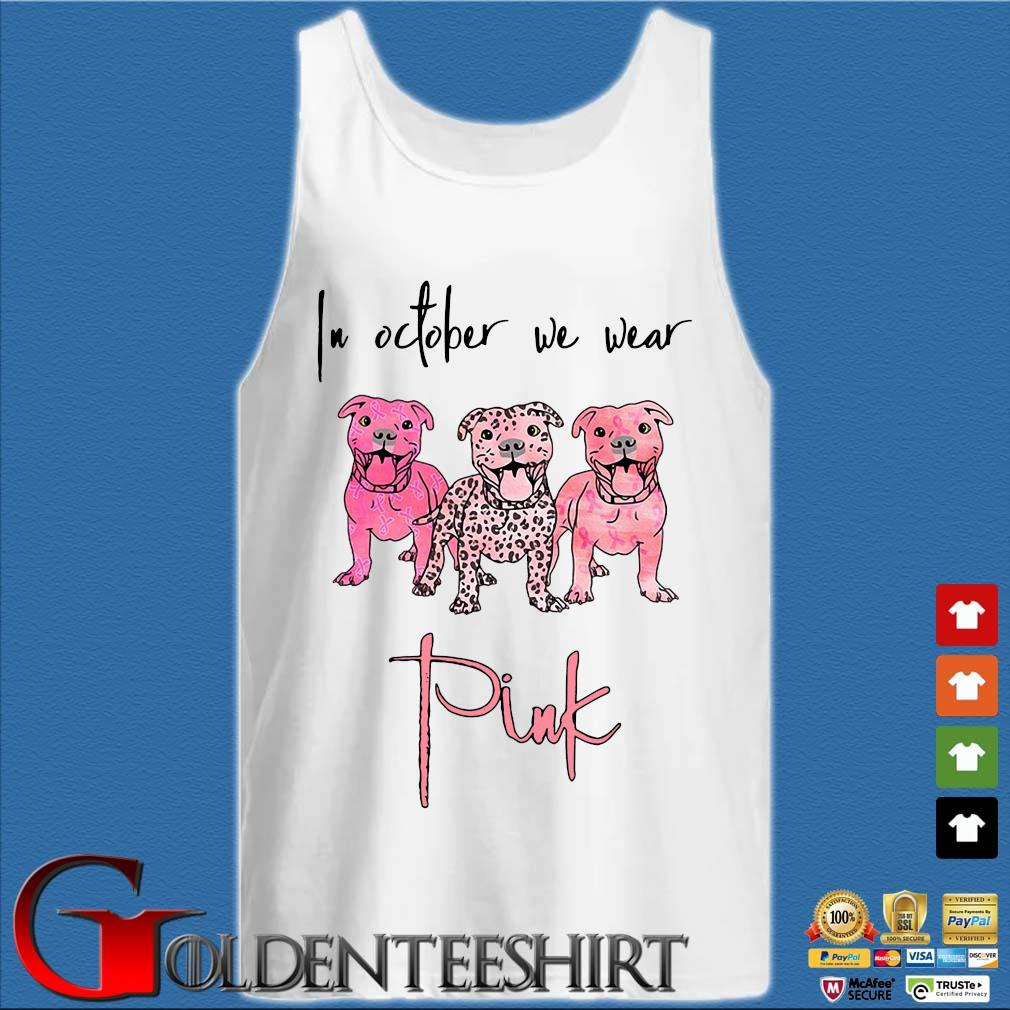 Three Pitbull in October we wear pink Breast cancer awareness s Tank top trắng