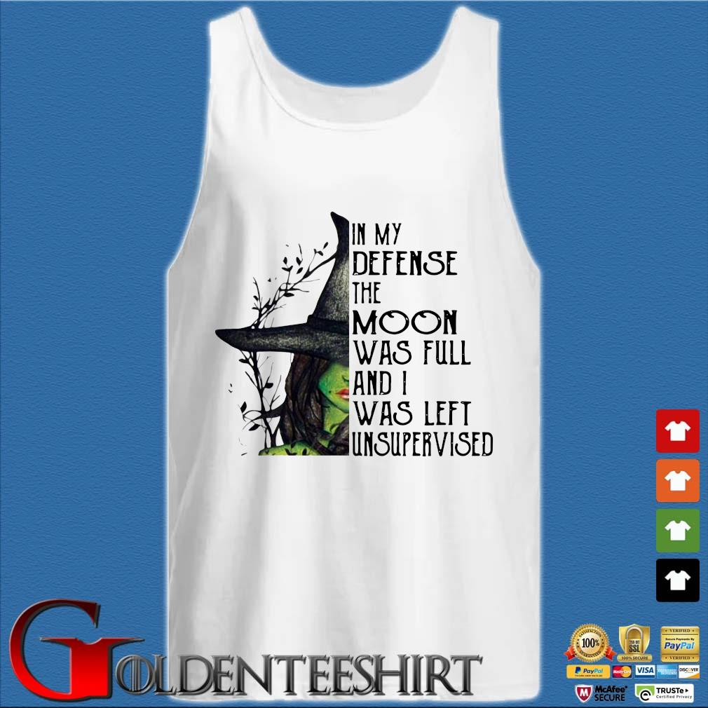 Witch in my defense the moon was full and I was left unsupervised s Tank top trắng