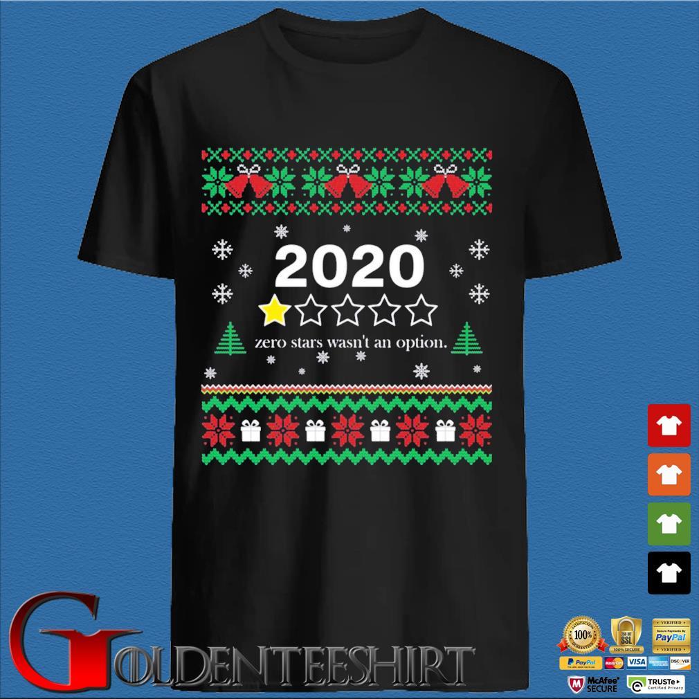 2020 zero stars wasn't an option Christmas sweatshirt