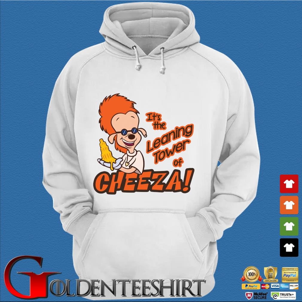 A Goofy Movie It's the leaning tower of Cheeza s Trang Hoodie
