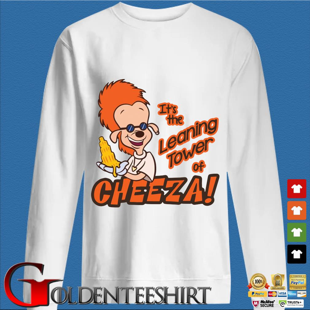 A Goofy Movie It's the leaning tower of Cheeza shirt