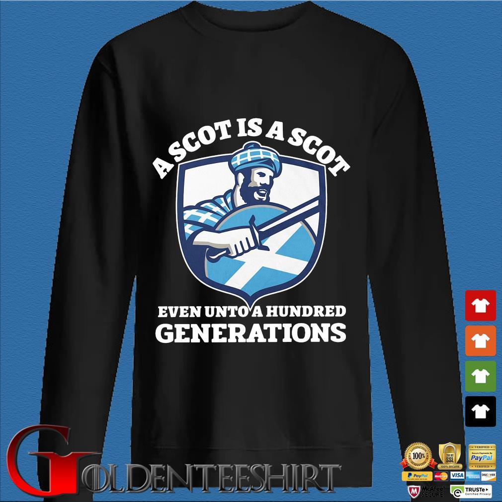 A scot is a scot even unto an hundred generations Scotland s Den Sweater