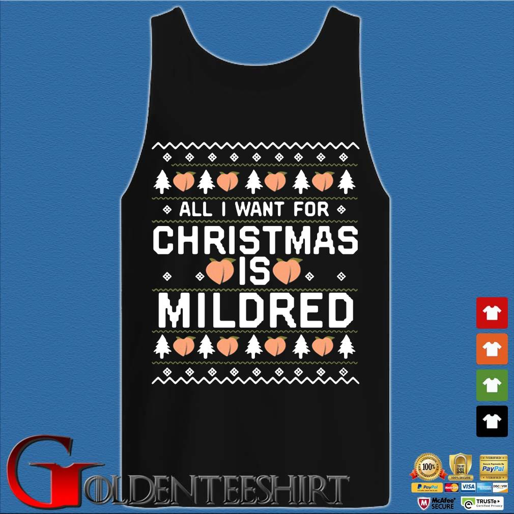 All I want for Christmas is Mildred sweats Tank top den