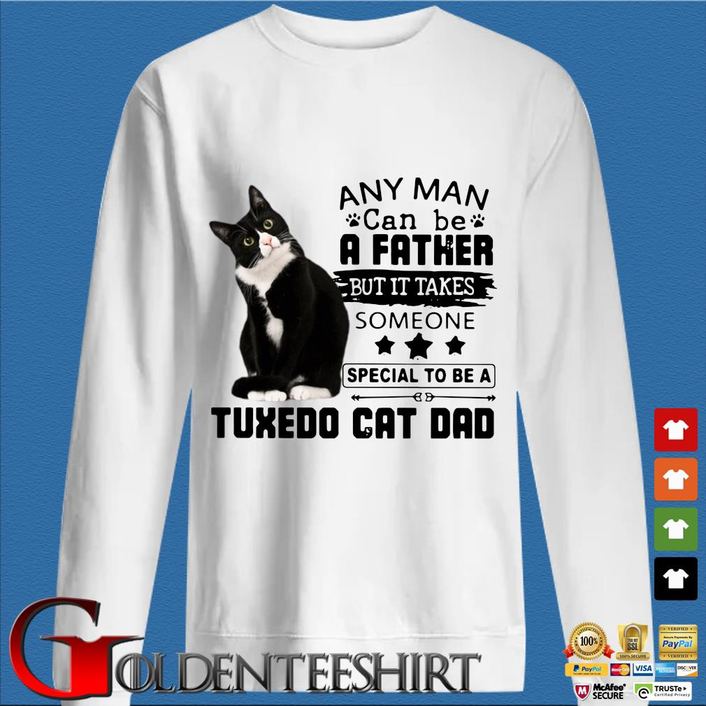 Any man can be a Father but it takes someone special to be a tuxedo cat Dad s trang Sweater