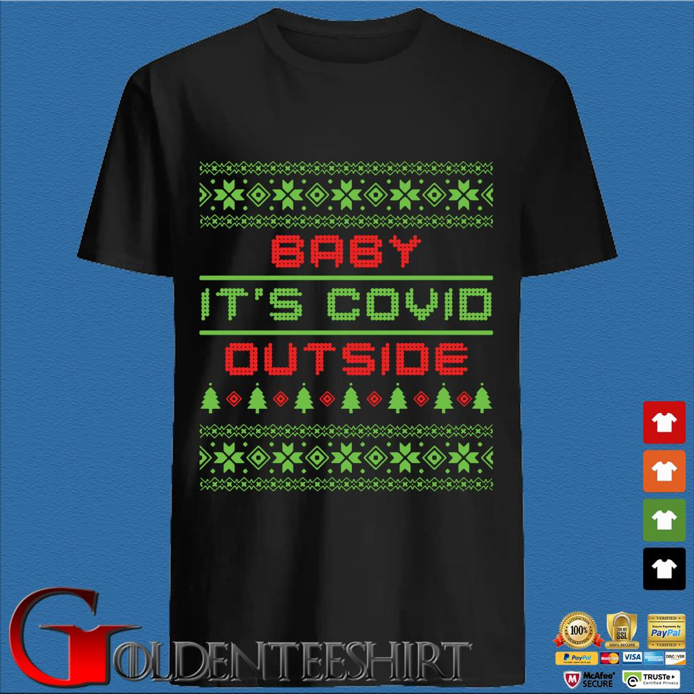 Baby it's Covid out side Ugly Christmas sweater