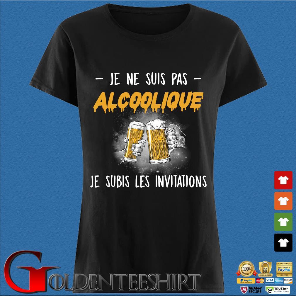 Beer je ne suis pas Alcoolique je subis les invitations s Den Ladies