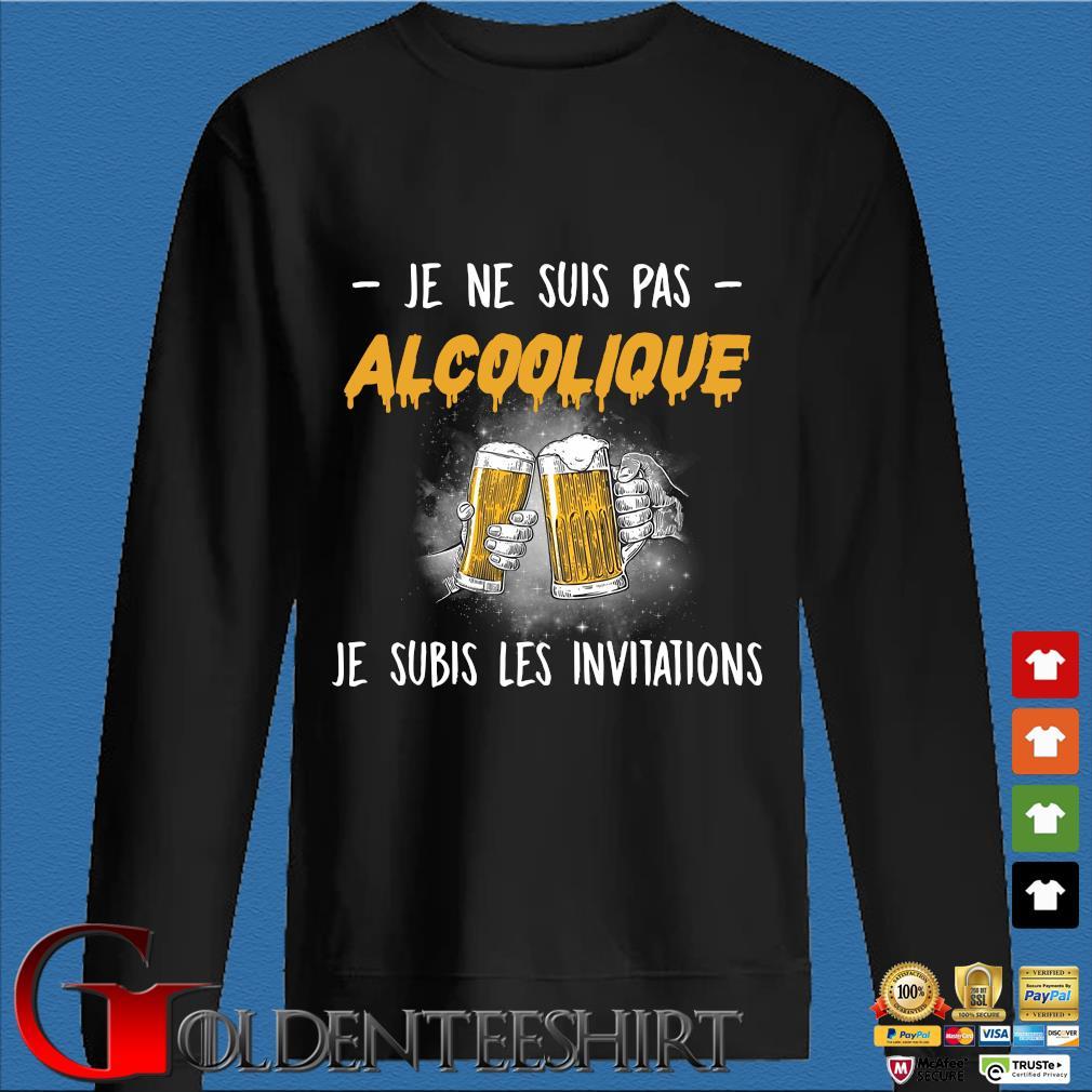 Beer je ne suis pas Alcoolique je subis les invitations s Den Sweater
