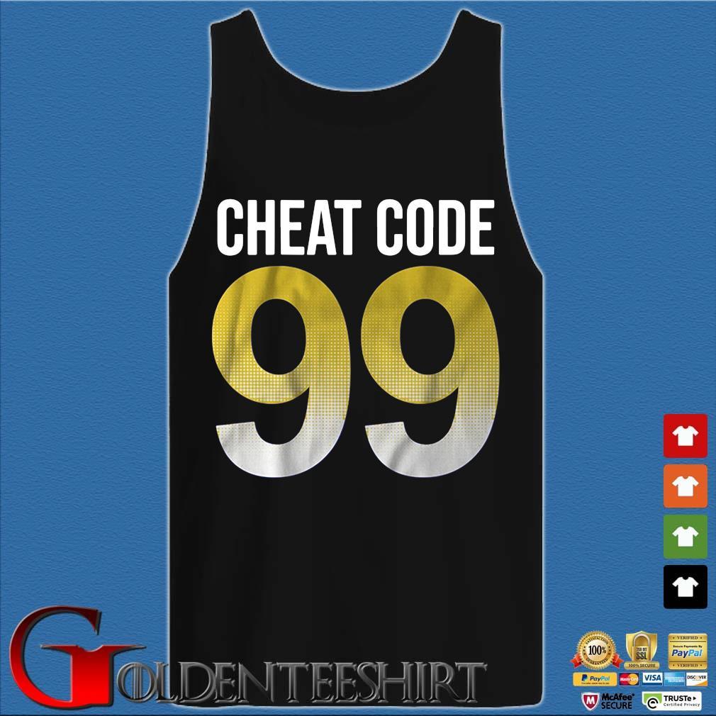 Cheat code 99 s Tank top den