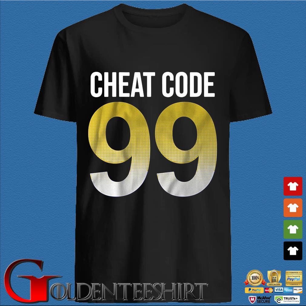 Cheat code 99 shirt